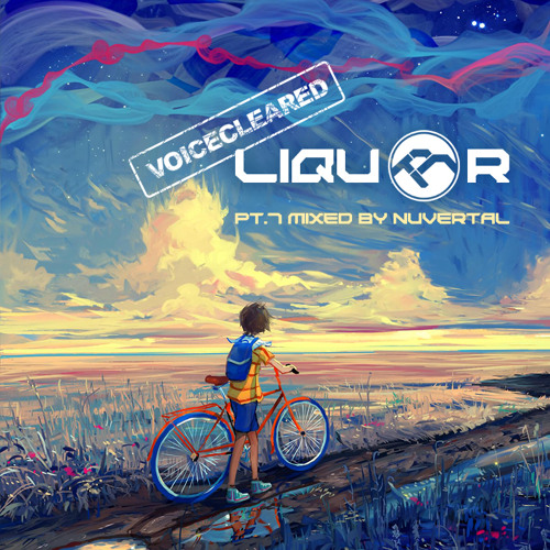 Liquor — Pt.7 Mixed by Nuvertal (Ex. Soulpunk)