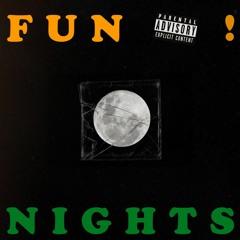 Fun Nights