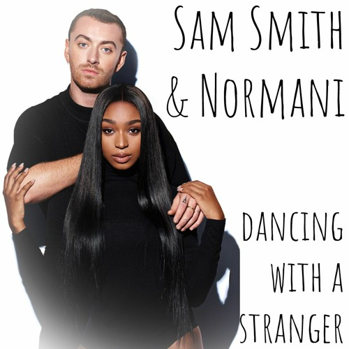 Sam Smith & Normani - Dancing With A Stranger (Genztar Bootleg)