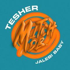 Jalebi Baby - Tesher (MITCH DB EDIT) | FREE DOWNLOAD