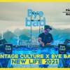 Download Vintage Culture x Bye Bad - New Life 2021 @ Bondinho Pão de Açúcar Mp3