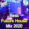 Download Best Future House Mix 2020 【New Year Mix 2021】 Mp3