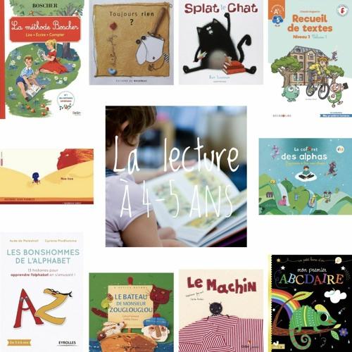 #2 Découverte de la lecture à 4-5 ans