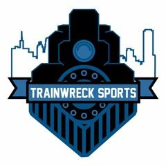 Trainwreck Tonight 206: Living on the Edge