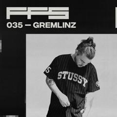 FFS035: Gremlinz