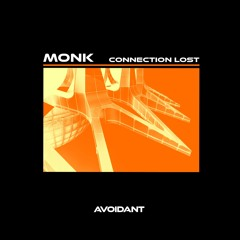 MONK - Connection Lost (AVD010)