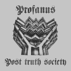 Post Truth Society EP
