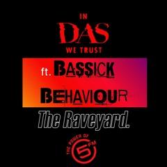 Das Kapital/In Das We Trust Show 5FM By Bassick Behaviour 23/10/2020