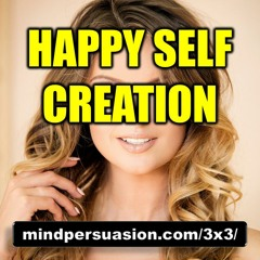 Happy Self Creation