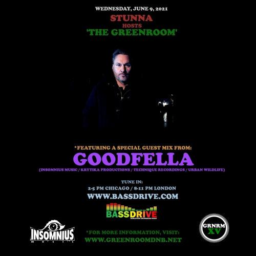 STUNNA - Greenroom DNB Show (Goodfella Guest Mix) (09/06/2021)