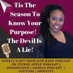 Tis The Season To Know Your Purpose! The Devil Is A Lie!