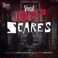 Vocal Jump Scares