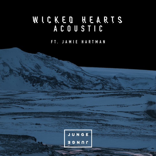 Wicked Hearts (Acoustic) [feat. Jamie Hartman]