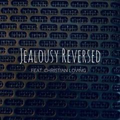 Jealousy Reversed