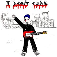 I Don't Care (prod. Jakkyboi)