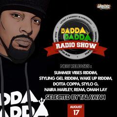 AUG 17TH 2021 BADDA BADDA DANCEHALL RADIO SHOW