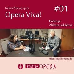 Opera Viva! #01: Štátna opera v časoch pandémie a po nej