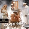Candy Shop (Album Version (Explicit)) [feat. Olivia]