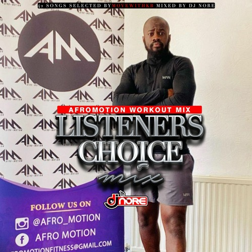 AFROMOTION WORKOUT MIX @MOVEWITHKB LISTENERS CHOICE MIX