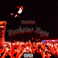 Rockstar Rage (Prod. MayMadeThisFire)