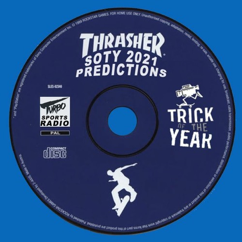 #51 SLS Trick of the Year Awards & SOTY 2021 Predictions