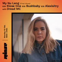 My Nu Leng b2b Klose One b2b Bushbaby b2b Alexisitry w/ Dread MC  - 10 February 2020