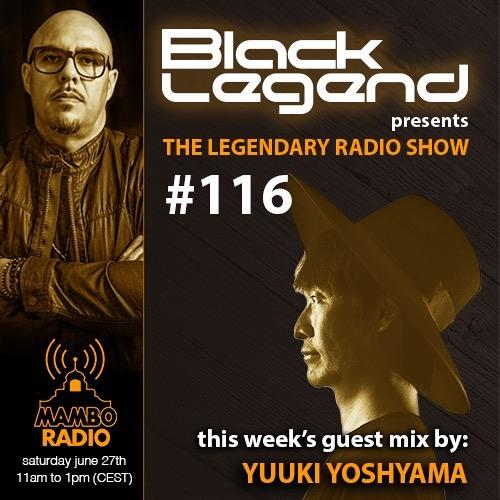 The Legendary Radio Show (27-06-2020) - Guest Yuuki Yoshiyama