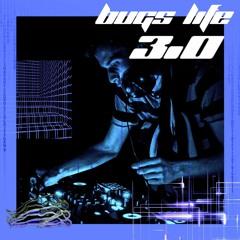 Bugs Life Vol. 3 (Corona and 'Chill')