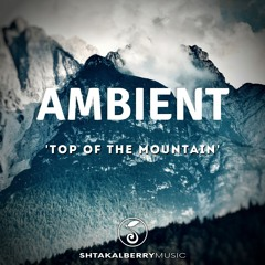 Top Of The Mountain (Ambient)
