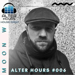 ALTER HOURS #006