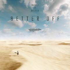 Better Off W/ Belela