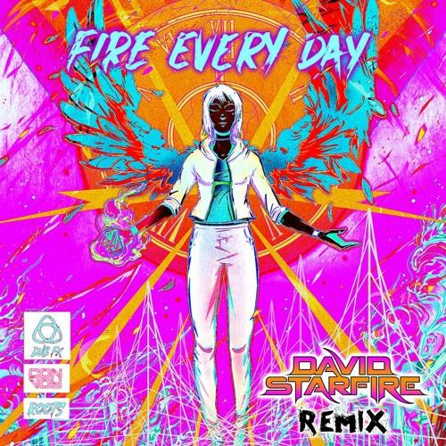 Dub FX - Fire Every Day (David Starfire Remix)