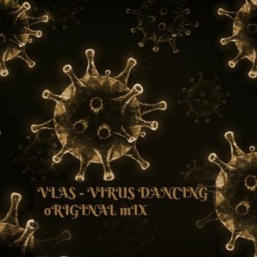 Vlas - Virus Dancing