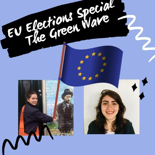EU Elections Special - the Green Wave