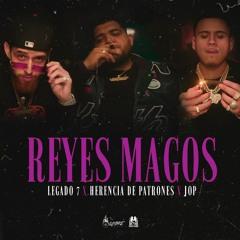 Legado 7 ft. JOP x Herencia De Patrones - Reyes Magos (Atornillado Mix)