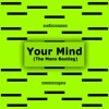 Download Cosmic Gate - Your Mind (The Mens Bootleg) Mp3