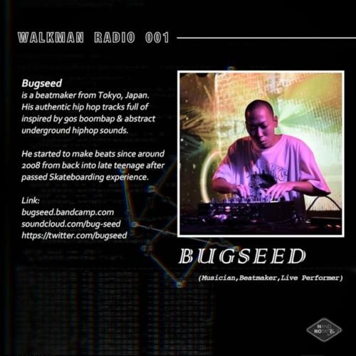 Walkman Radio 001 - Bugseed