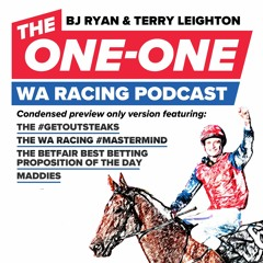 Preview Only: WA Oaks Day - Episode 69