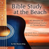 Gospel Guitar at the Beach: Amazing Grace/Shall We Gather by the River/Sweet By & By (Instrumental Version)