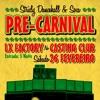 Pre Carnival 2011 Part 2