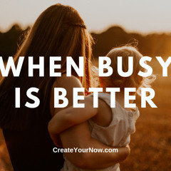 2387 When Busy is Better