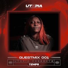 Utopia DNB Presents : TEMPA - GUEST MIX 001