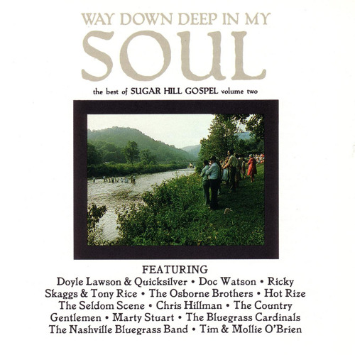 Way Down Deep In My Soul
