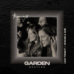 """Love Tonight (Thomas Lerian """"Garden"""" Bootleg)"""