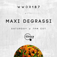 Maxi Degrassi - When We Dip Radio #187 [27.2.21]