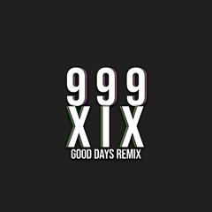 Good Days Remix [feat. northxix]