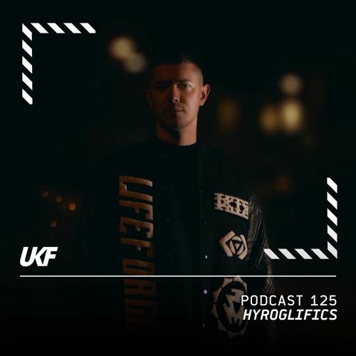 UKF Podcast #125 - Hyroglifics