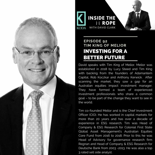 Ep 92: Tim King - Investing for a better future