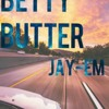 Download Betty Butter- Jay - Em Mp3