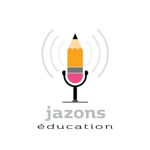 Jazons éducation